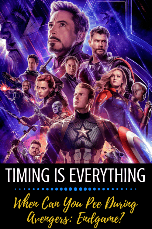The information you need before going to see Avengers: Endgame. When can you PEE?! Here are the best times to make a bathroom break during the Marvel movie. #mcu #marvelmovies #AvengersEndgame