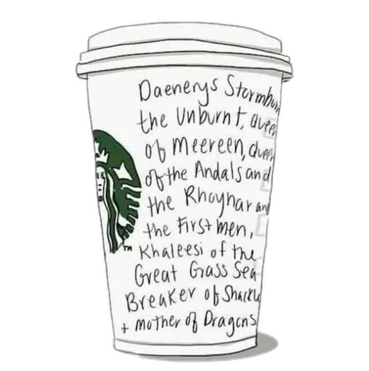 Danys Starbucks cup game of thrones