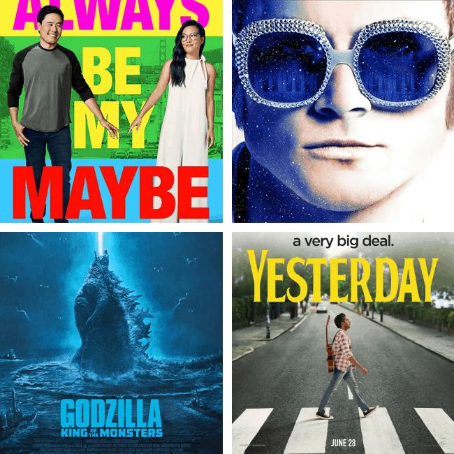 Always Be My Maybe, Rocketman, Godzilla, Yesterday movie review podcast