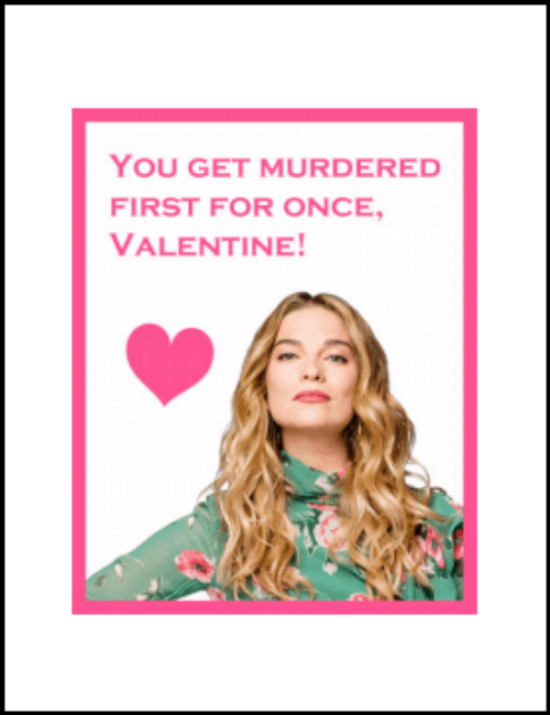 Alexis Rose Schitt's Creek Valentine Card Printable PDF