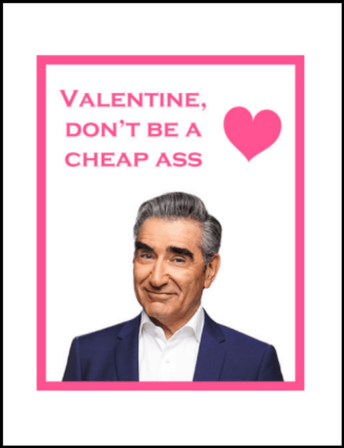 Johnny Rose Schitt's Creek Valentine Card Printable PDF