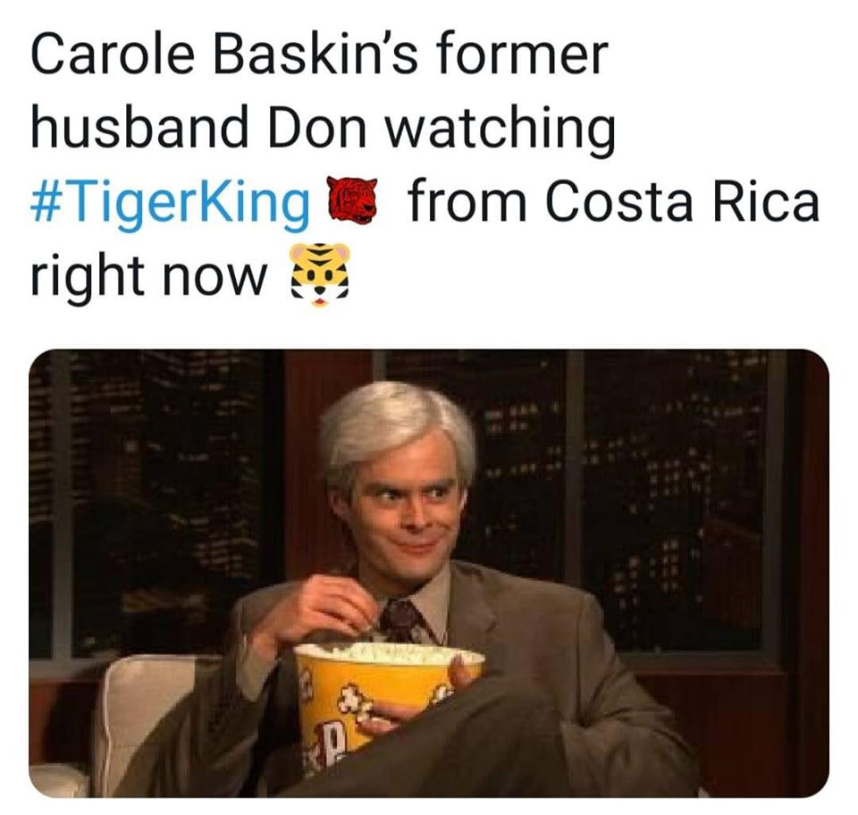 tiger king meme caroles husband in costa rico